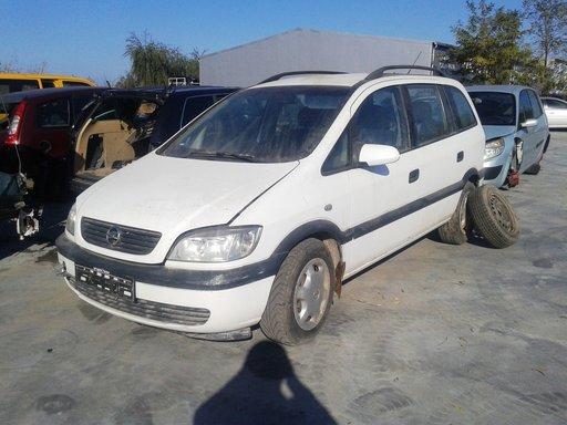 Dezmembram Opel Zafira A - 2001 -2.0d