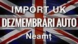 Dezmembrari IMPORT UK Piatra Neamt (PARC AUTO AUTORIZAT)