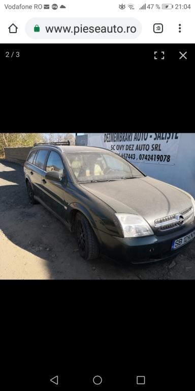 Dezmembrari Opel Vectra c 2.2dti 2004 combi