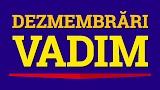 Dezmembrari Vadim