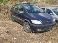 Dezmembrez Opel Zafira 1.6 16v  2001