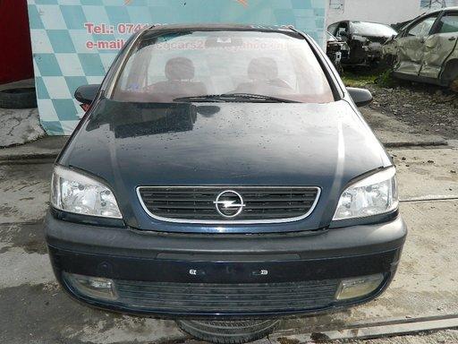 Dezmembrez Opel Zafira ,1998-2000-2003