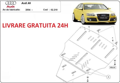 Scut motor metalic otel 2 mm Audi A6 4F 2004-2011 COD:02.210