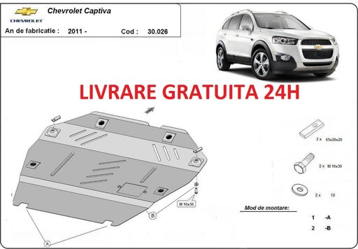 Scut motor metalic otel 2mm Chevrolet Captiva dupa 2010-prezent COD: 30.026