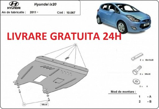 Scut motor metalic otel 2mm Hyundai Ix20 2011-prezent COD:10.067