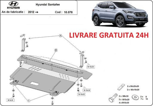 Scut motor metalic otel 2mm Hyundai Sante Fe III 2012-prezent COD:10.078