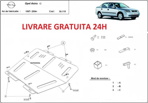 Scut motor metalic otel 2mm Opel Astra G 1997-2008 COD:30.115